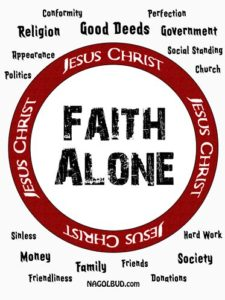 Faith Alone IN Jesus Christ